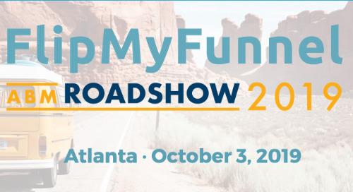 Oct.3 | FlipMyFunnel Roadshow | Atlanta