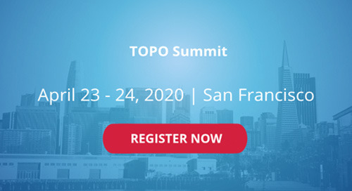 Apr.23-24, 2020 | TOPO Summit | San Francisco