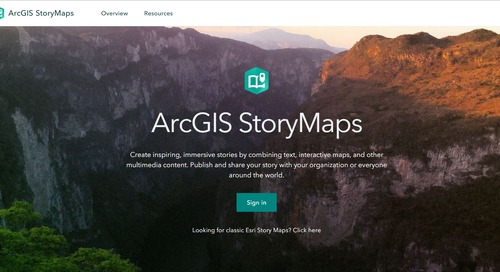 5 reasons to try the cool new ArcGIS StoryMaps builder
