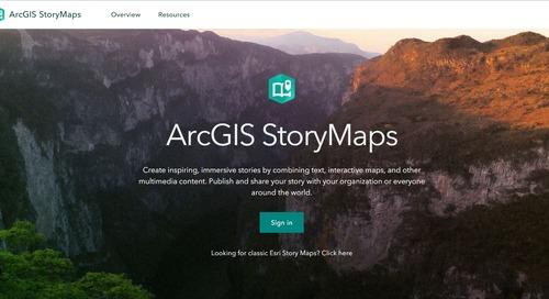 5 raisons d'essayer le nouveau concepteur ArcGIS StoryMaps