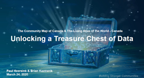 The Community Map of Canada and the Living Atlas of Canada – Unlocking a Treasure Chest of Data (webinar)