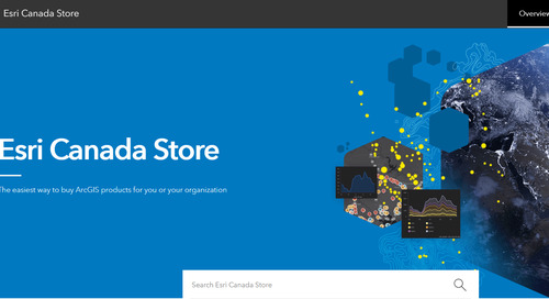 4 reasons to use the revamped Esri Canada Store