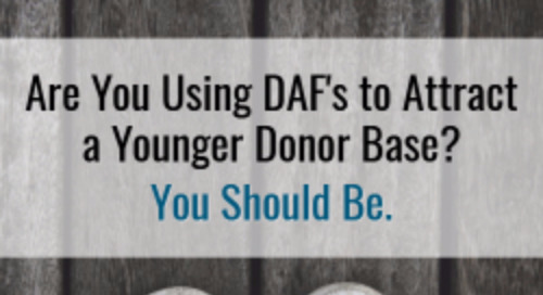 Are You Using DAFs to Attract a Younger Donor Base? You Should Be.