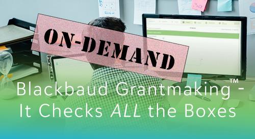 2020 Blackbaud Grantmaking Monthly Webinars On-Demand