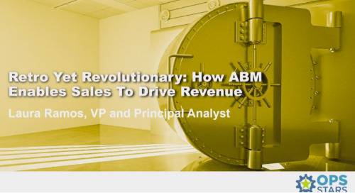 Ops-Stars 2018 Keynote Recap: How ABM Enables Sales to Drive Revenue