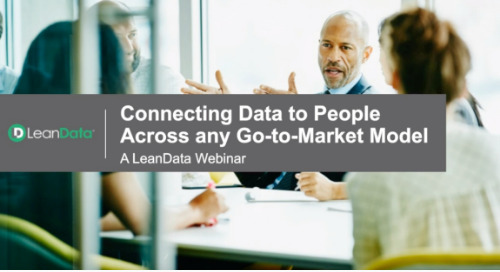 Connecting Data to People Across Any Go-to-Market Model: ABM and Inbound