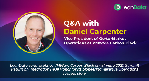 LeanData Q&A with Daniel Carpenter, Vice President of Go-to-Market Operations at VMware Carbon Black