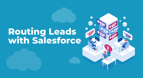 How to Automate Lead Routing in Salesforce