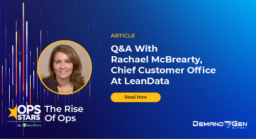 Article: Q&A With Rachael McBrearty, Chief Customer Office At LeanData