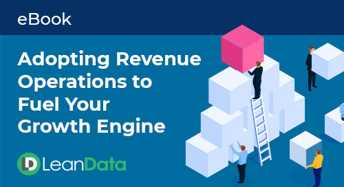 Adopting Revenue Operations to Fuel Your Growth Engine