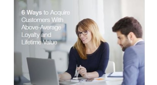 Acquire Customers with Above-average Lifetime Value
