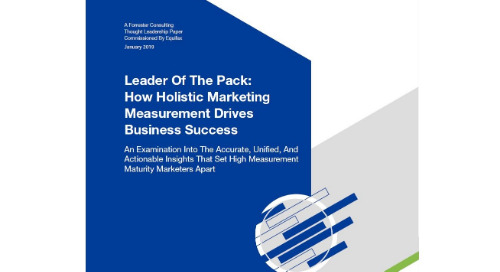 Marketing Measurement Drives Business Success - Forrester Report