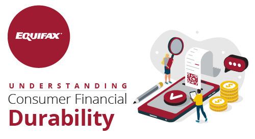 Understanding Consumer Financial Durability