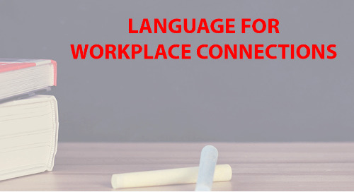 Language for Workplace Connections