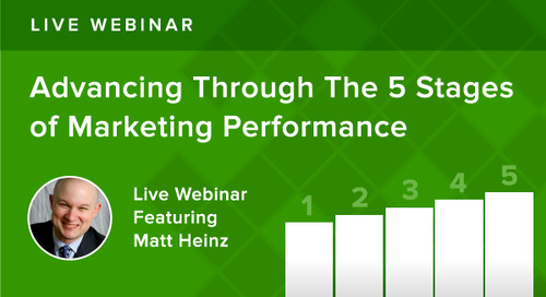 Webinar Recap: How to Advance Through the 5 Stages of Marketing Performance