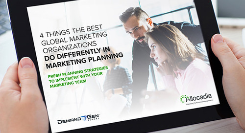 4 Things the Best Global Marketing Organizations Do Differently in Marketing Planning