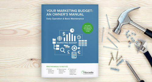 Your Marketing Budget: An Owner's Manual