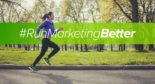 Take the Next Step: Run Marketing Better