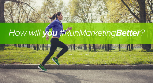 6 Ways You Can #RunMarketingBetter Today