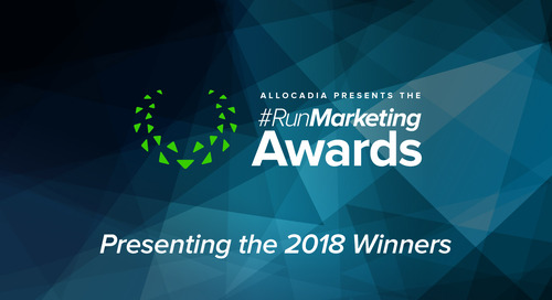 Allocadia Announces Winners of 2018 #RunMarketing Awards