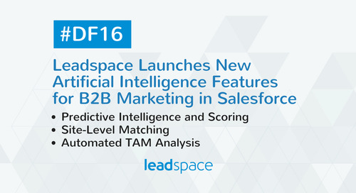 Artificial Intelligence for B2B Marketing—Available Now from Leadspace