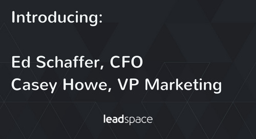 Following Record Growth, Leadspace Hires CFO and Sales VP to Continue B2B Enterprise and Mid-Market Leadership