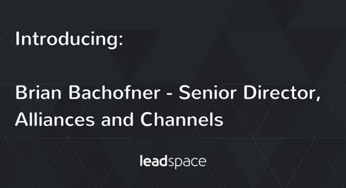 Leadspace Taps Brian Bachofner to Accelerate Strategic Alliances & New Channel Development