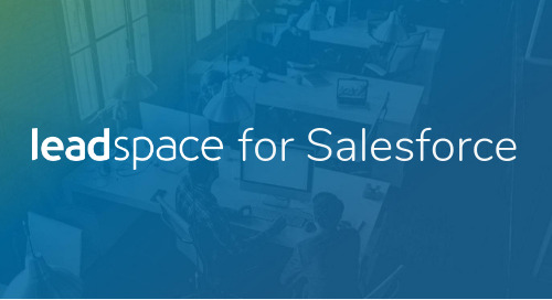 "Leadspace Launches ""Leadspace for Salesforce"", Making Leading B2B Customer Data Platform Available Natively in Salesforce"
