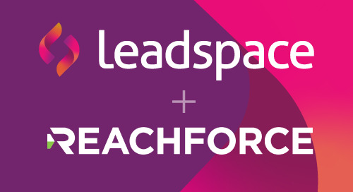 Leadspace Acquires ReachForce to Offer Customers Even More Robust B2B Customer Data Platform