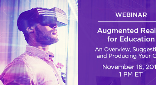 Augmented Reality for Education – An Overview, Suggestions & Producing Your Own