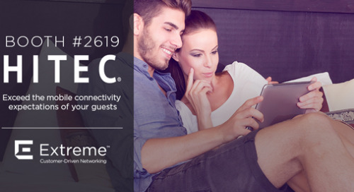 HITEC 2018: Transform Your Guest Experience with Customer-Driven Networking