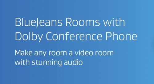 BlueJeans Rooms with Dolby Conference Phone Data Sheet