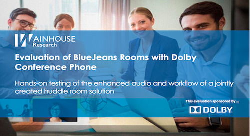 Wainhouse Evaluation of BlueJeans Rooms with Dolby Conference Phone