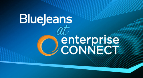 Connect with BlueJeans at Enterprise Connect 2018