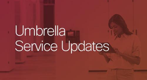 Umbrella Service Updates