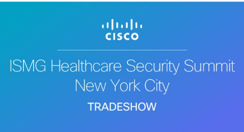 ISMG Healthcare Security Summit 2018