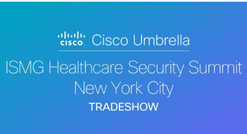 ISMG Healthcare Security Summit 2018 - New York City, NY