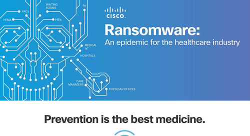 Ransomware: An epidemic for the healthcare industry