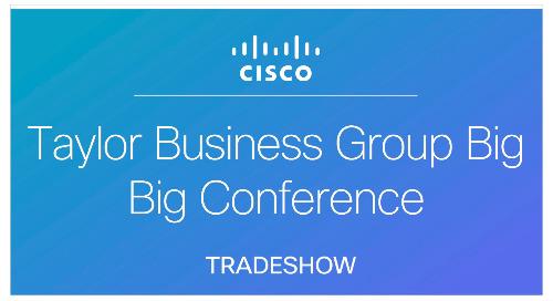 Taylor Business Group BIG BIG Conference
