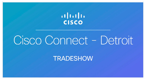 Cisco Connect - Detroit