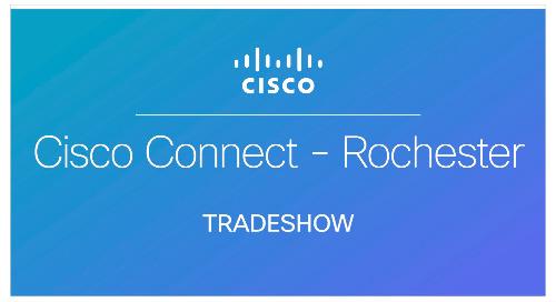 Cisco Connect - Rochester