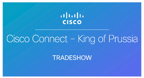Cisco Connect - King of Prussia