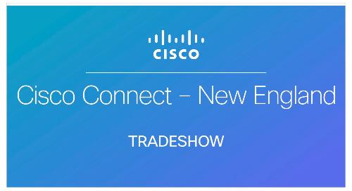 Cisco Connect - New England