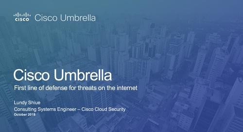 Cisco Umbrella Demo: First Line of Defense Against Threats