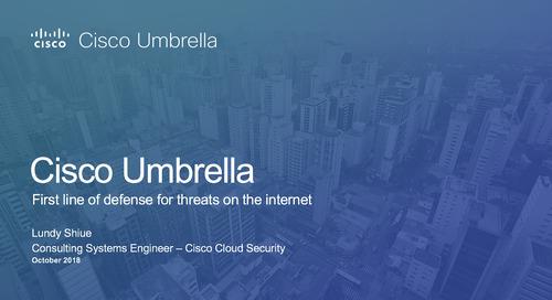 Cisco Umbrella Demo: First Line of Defense Against Threats