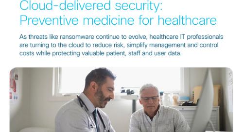 Cloud-delivered security: Preventive medicine for healthcare