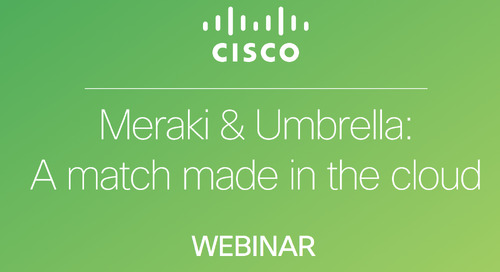 Demo Friday - Meraki & Umbrella: A match made in the cloud