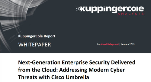KuppingerCole Report - Addressing Modern Cyber Threats with Cisco Umbrella