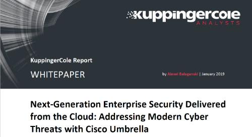 KuppingerCole Report - Addressing Modern Cyber Threats with Cisco Umbrella