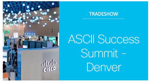 ASCII Success Summit - Denver, CO